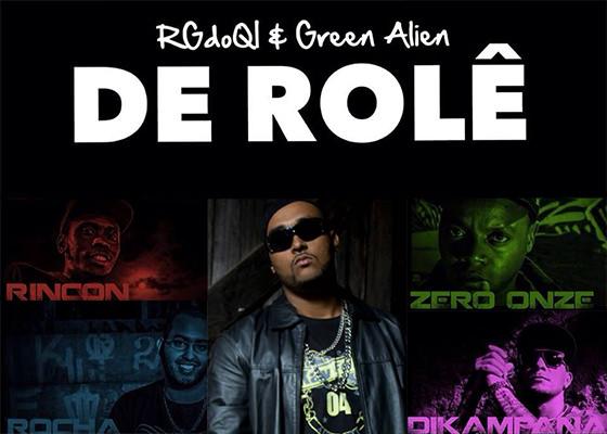 Música De rolê, do RG do QI, Green Alien, Rocha, Rincon Sapiência, Zero Onze e Dikampana