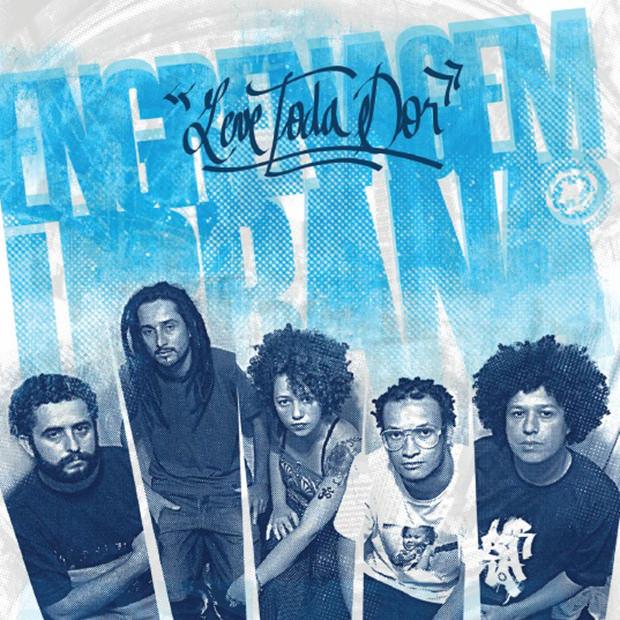 CD Leve Toda Dor, do Engrenagem Urbana