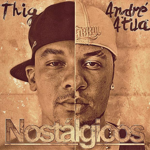 CD Nostálgicos do Thig e André Átila