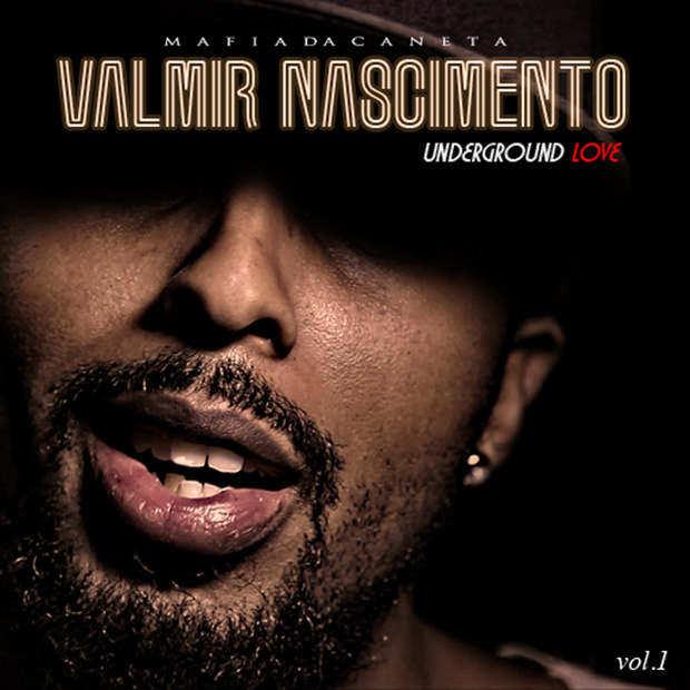 CD Underground Love Vol. 1, do Valmir Nascimento