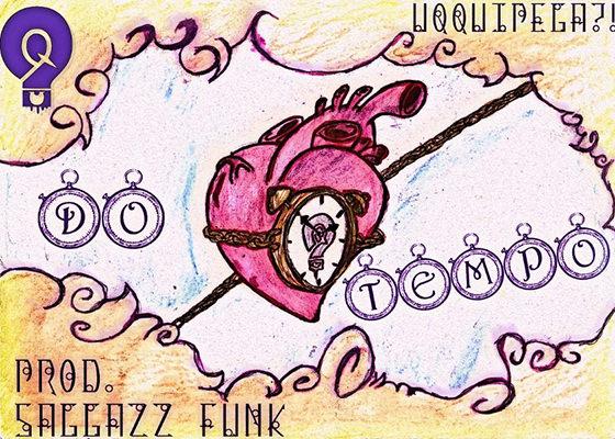 Música Do Tempo... do U Q Qui Pega