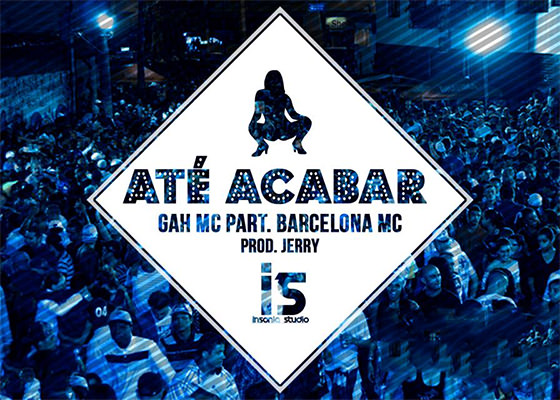 Gah MC e Barcelona MC em Até Acabar