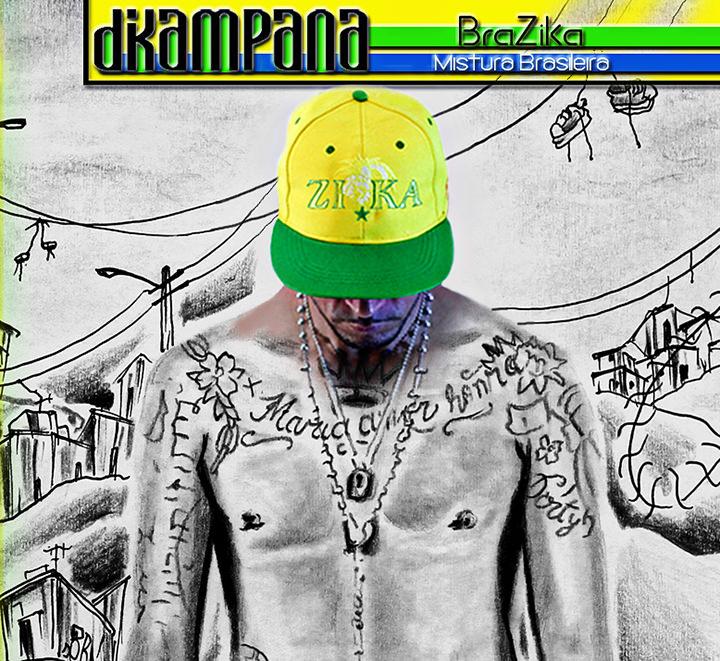 "DiKampana lança CD ""BraZika (Mistura Brasileira)"""