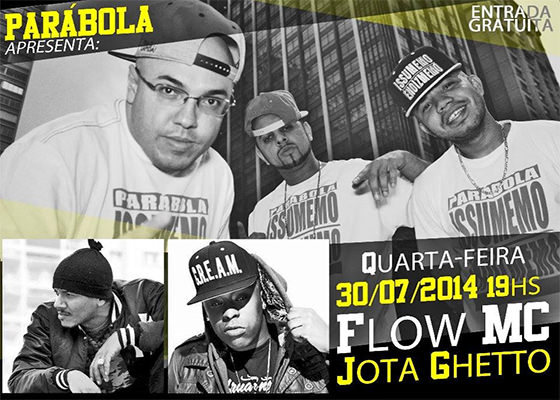 Movimentando o Hip Hop: Parábola convida Flow e Jota Ghetto