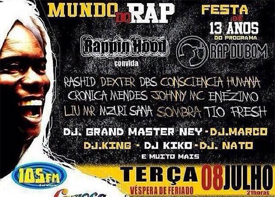 Rappin' Hood na festa de 13 anos do Rap Du Bom
