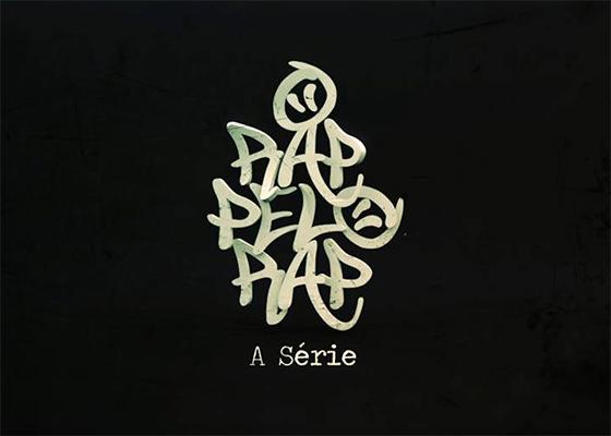 O Rap pelo Rap - A série