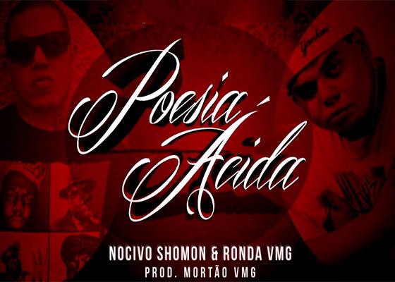 Nocivo Shomon e Ronda VMG em Poesia Ácida