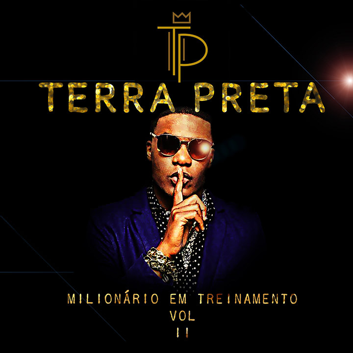 """Terra Preta lança CD """"Milionário em treinamento Vol. 2"""""""