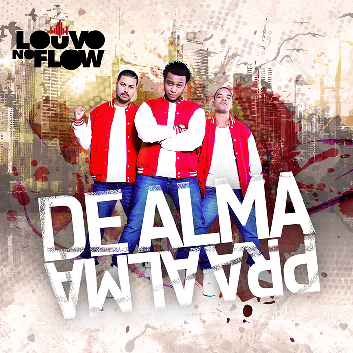 CD De Alma Pra Alma, do Louvo no Flow