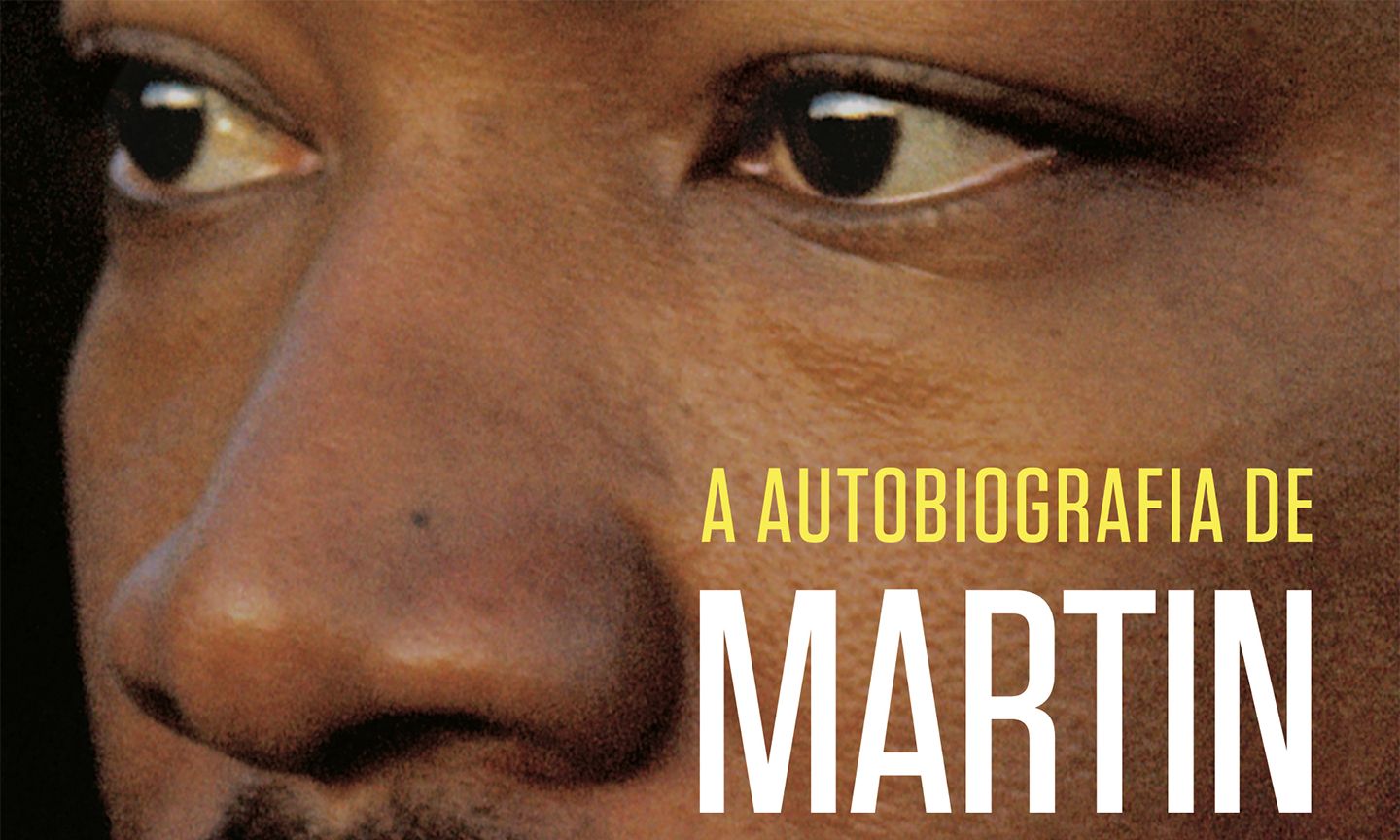 Martin Luther King Jr.: a autobiografia de um movimento